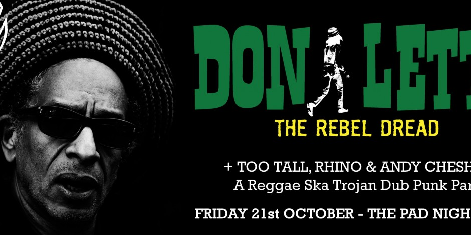 Don Letts (The Rebel Dread) + guests