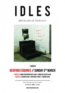 Idles Bedford Esquires Sunday 5th March