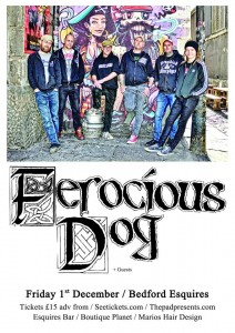 Ferocious Dog Bedford Esquires 1st December
