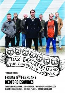 Gaz Brookfield Bedford Esquires Friday 9th Feb