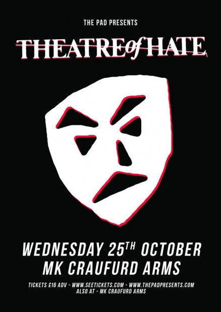 Theatre of Hate Milton keynes
