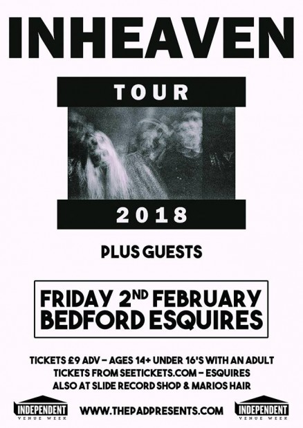 INHEAVEN Bedford Esquires Friday 2nd February