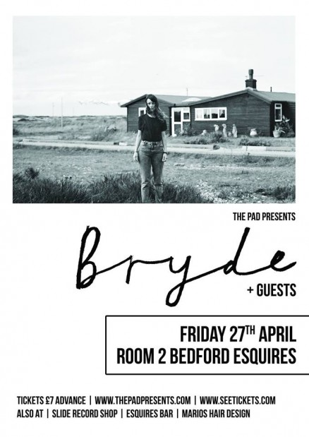 Bryde Friday 27th April Bedford Esquires