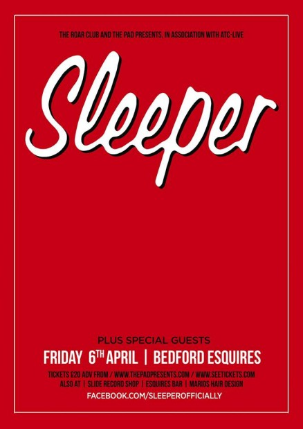 Sleeper Bedford Esquires Friday 6th April