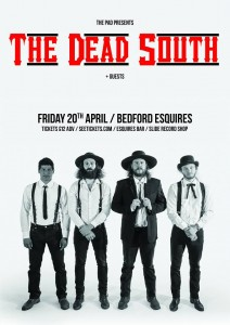 The Dead South Bedford Esquires Friday 20th April