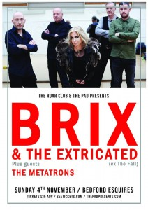 Brix & The Extricated Bedford Esquires 4th November