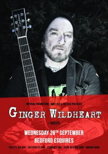 Ginger Wildheart live at Bedford Esquires Weds 26th September