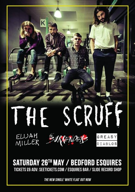 The Scruff Bedford Esquires Saturday 26th May