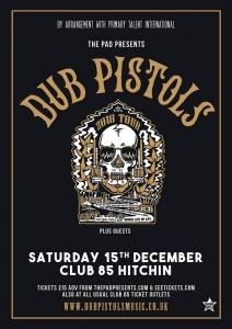 Dub Pistols Club 85 Hitchin Saturday 15th December