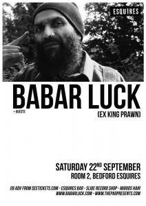 Babar Luck Bedford Esquires 22nd September