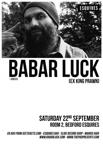 Babar Luck Bedford Esquires 22nd September