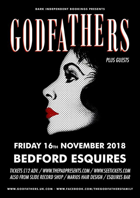 The Godfathers Bedford Esquires Friday 16th November + The Reformers