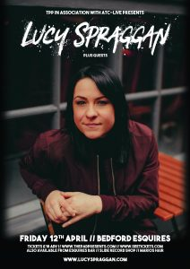 Lucy Spraggan + Guests - Saturday 11th May 2019 - Bedford Esquires