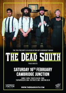 The Dead South Sat 16th February Cambridge