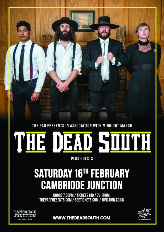 The Dead South Sat 16th February Cambridge