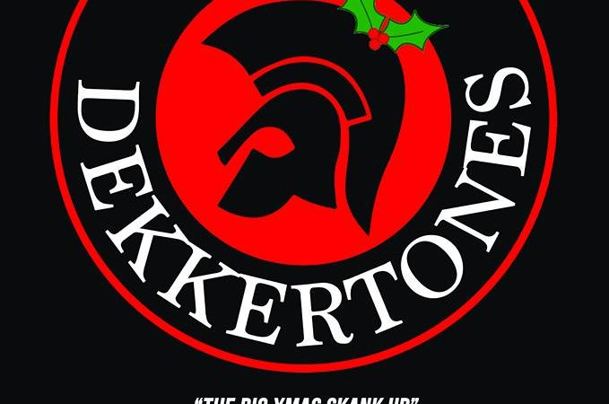 The Dekkertones Friday 28th December Bedford Esquires