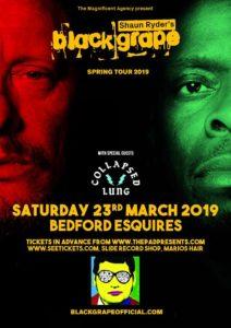 Black Grape Bedford Esquires Sat 23rd March