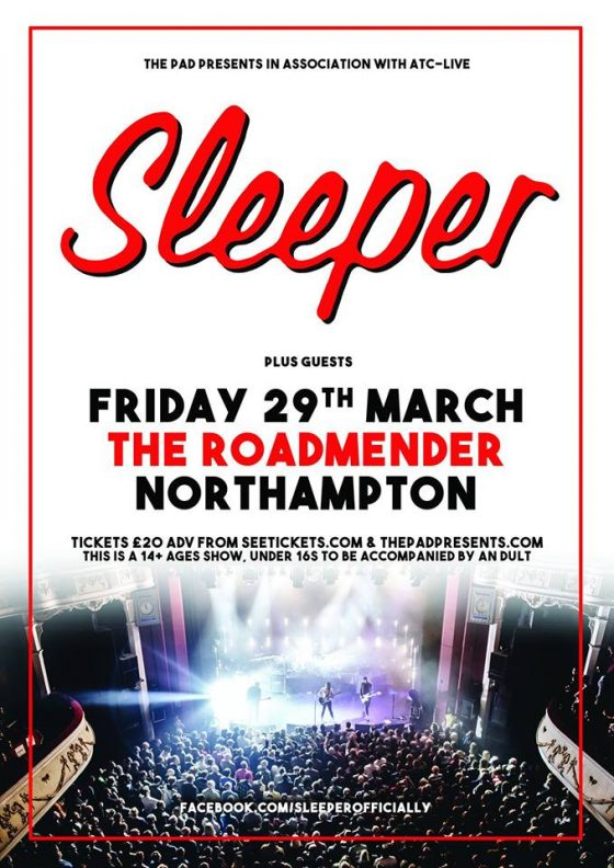 SLEEPER Friday 29th March Roadmender Northampton