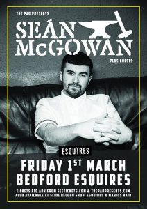 Sean McGowan Bedford Esquires Friday 1st March 2019