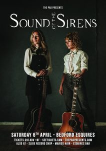 Sound of the Siren Bedford Esquires Saturday 6th April