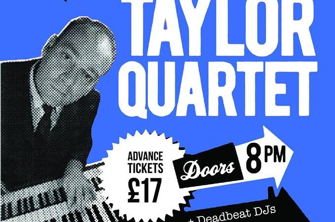 James Taylor Quartet + Deadbeat DJs Hitchin Club 85