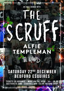 The Scruff Bedford Esquires Sat 22nd December
