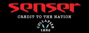 SENSER + COLLAPSED LUNG + CREDIT TO THE NATION 7.30pm, Saturday 1st June, Hitchin Club 85