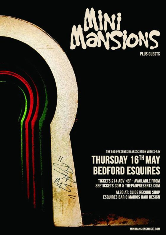 Mini Mansions Thursday 16th May Bedford Esquires