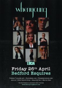 Whenyoung + Lucia Bedford Esquires Fri 26th April
