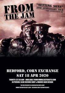 From The Jam Saturday 18th April Bedford Corn Exchange
