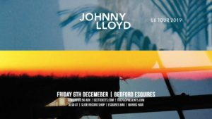 Johnny Lloyd Bedford Esquires Friday 6th December
