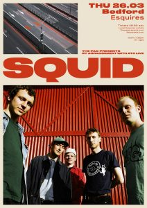 Squid 26th March Bedford Esquires