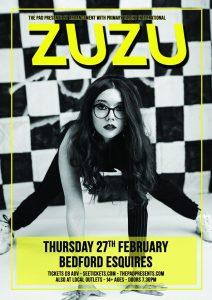 Zuzu Bedford Esquires 27th February