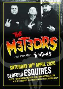 The Meteors Bedford Esquires Saturday 18th April