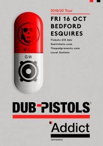 Dub Pistols @ Bedford Esquires, Friday 16th October 2020