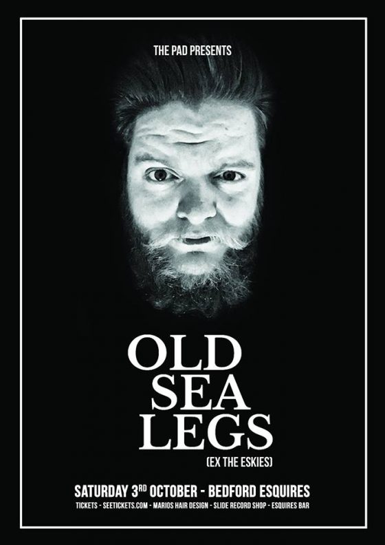 Old Sea Legs Saturday 3rd October Bedford Esquires